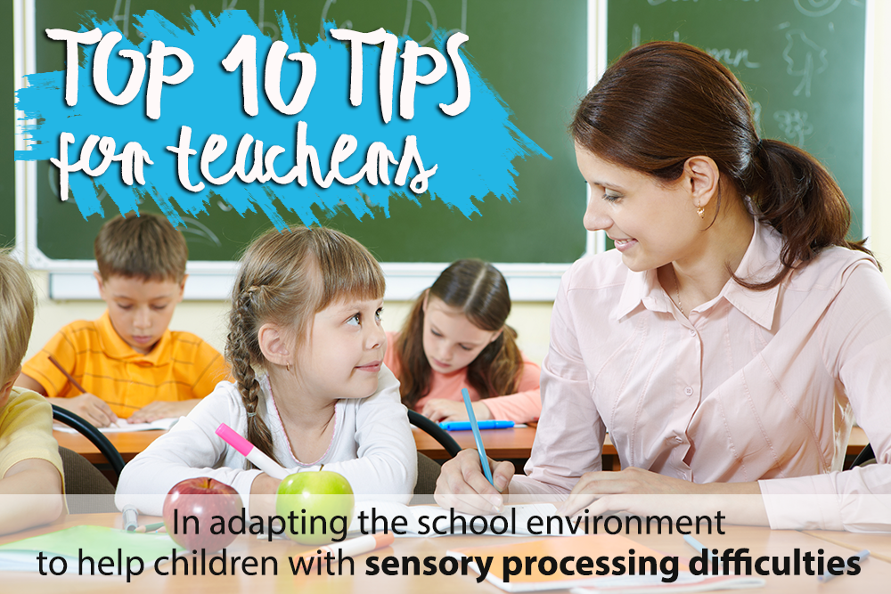 tips-for-teachers-school-enviroment-sensory